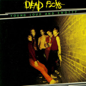 Dead+Boys-Young+Loud+And+Snotty+77.jpg