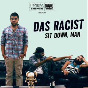 das-racist-sit-down-man-cover-497x500.jpg