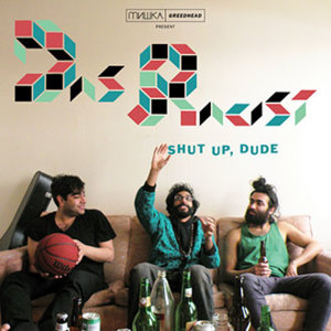 Das-Racist-Shut-Up-Dude-Cover-Front.jpg